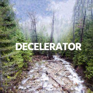 Decelerator @ Yasodhara Ashram
